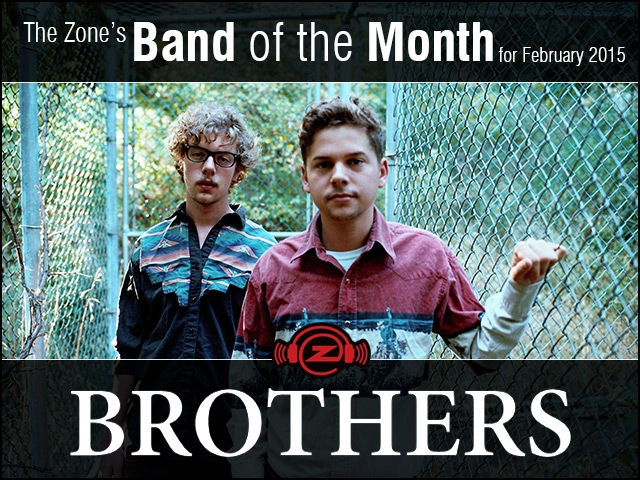 The Zone's Band of the Month is Brothers