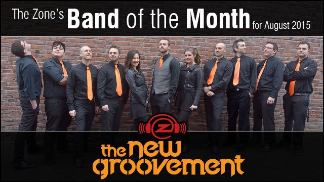 The Zone's Band of the Month is The New Groovement