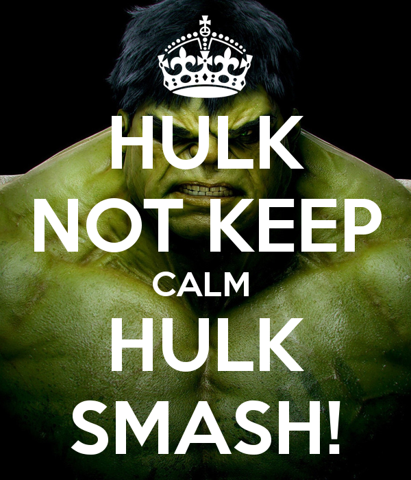 hulk-not-keep-calm-hulk-smash